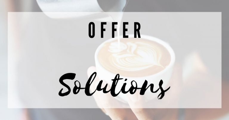 Offer Solutions To Dream Customers