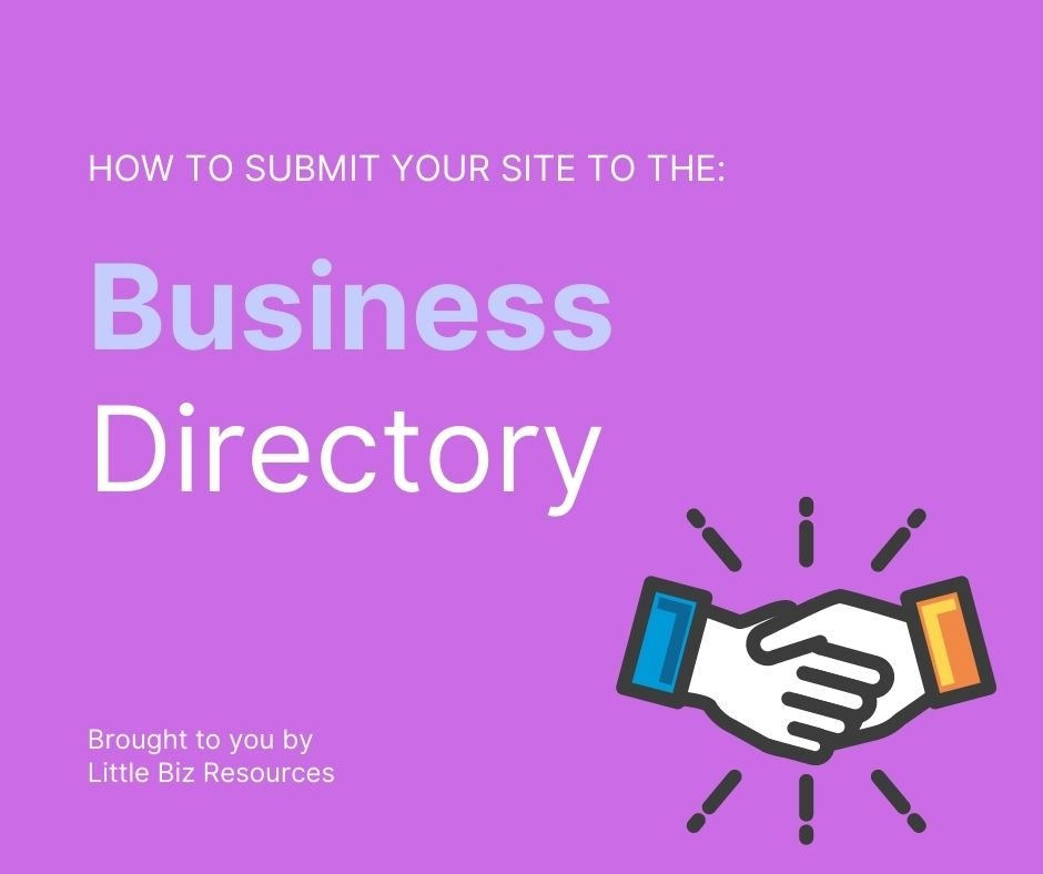 How To Submit Site To The Little Biz Resources Business Directory