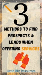3 Methods to find prospects and leads when offering services