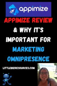 Appimize Review & Why It's Important For Your Marketing Omnipresence